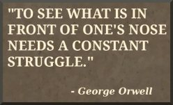 George Orwell seeing in front of our nose