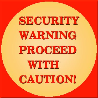 Security Warning!
