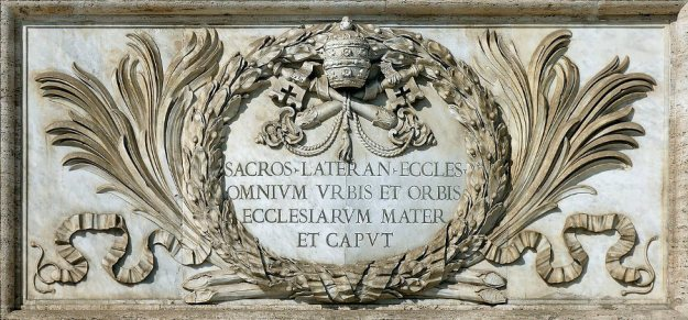 "Inscription reads: ""Most Holy Lateran Church, of all the churches in the city and the world, the Mother and Head"""